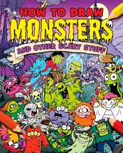 How to Draw Monsters and Other Scary Stuff PDF