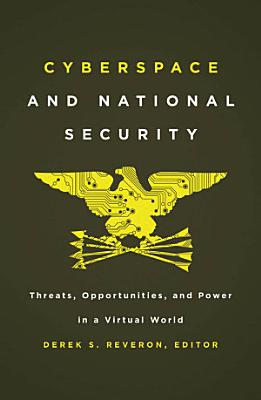 Cyberspace and National Security PDF