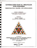 Generalized Pascal Triangles and Pyramids