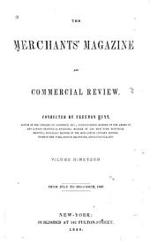 Hunt's Merchants' Magazine and Commercial Review: Volume 19