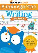 Ready to Learn  Kindergarten Writing Workbook