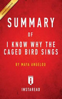 Summary of I Know Why the Caged Bird Sings