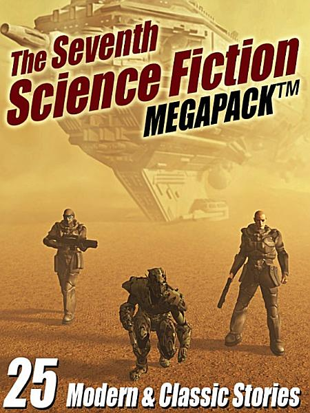 Download The Seventh Science Fiction MEGAPACK    Book