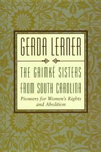 The Grimk   Sisters from South Carolina PDF