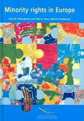 Minority Rights in Europe: A Review of the Work and Standards of the Council of Europe