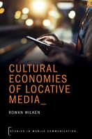 Cultural Economies of Locative Media PDF