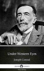 Under Western Eyes by Joseph Conrad - Delphi Classics (Illustrated)
