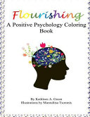 Flourishing   a Positive Psychology Coloring Book Book