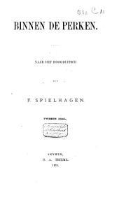 Binnen de perken: Naar het Hoogduitsch, Volume 1