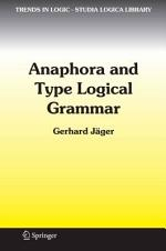 Anaphora and Type Logical Grammar