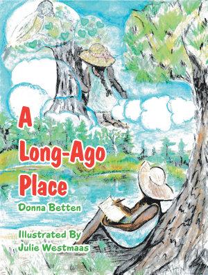 A Long Ago Place