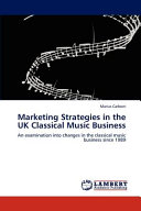 Marketing Strategies in the UK Classical Music Business