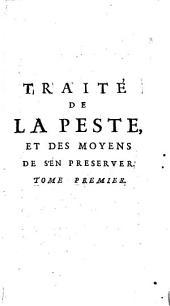 Traité de la peste: Volume1