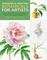 Drawing and Painting Botanicals for Artists PDF