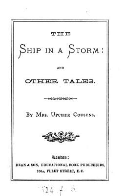 The Ship in a Storm  and Other Tales