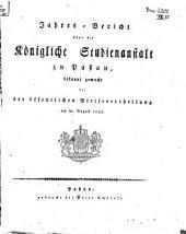 Jahresbericht über die Königl. Studienanstalt in Passau: für das Studienjahr .... 1821/22 (1822)