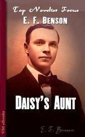 Daisy's Aunt: Top Novelist Focus