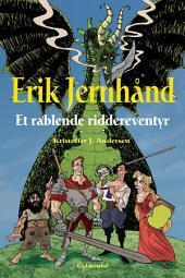 Erik Jernhånd: Et rablende riddereventyr