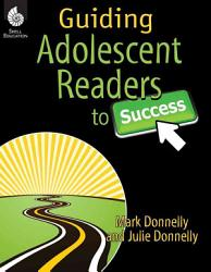 Guiding Adolescent Readers to Success PDF