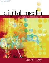 Digital Media: Concepts and Applications: Edition 4