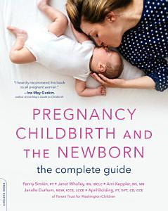Pregnancy  Childbirth  and the Newborn