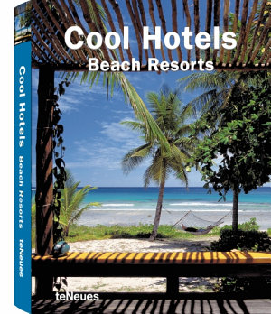 Cool Hotels Beach Resorts PDF