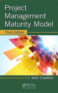 Project Management Maturity Model  Third Edition PDF