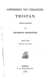 Gottfried's von Strassburg Tristan: Volume 1