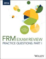 Wiley Practice Questions for 2016 Part I FRM Exam PDF