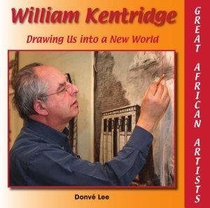William Kentridge  Drawing Us into a New World PDF