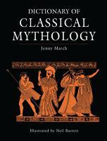 Dictionary of Classical Mythology PDF