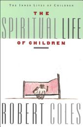 The Spiritual Life of Children