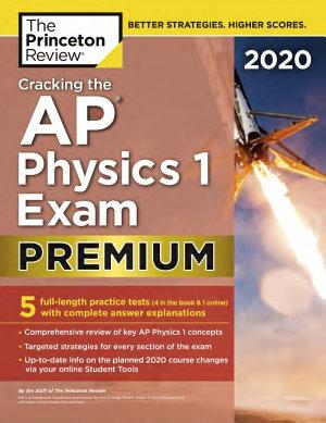 Cracking the AP Physics 1 Exam 2020