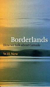 Borderlands: How We Talk About Canada
