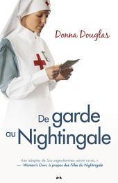 De garde au Nightingale