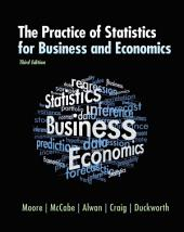 The Practice of Statistics for Business and Economics: Edition 3