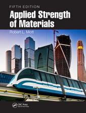 Applied Strength of Materials, Fifth Edition: Edition 5