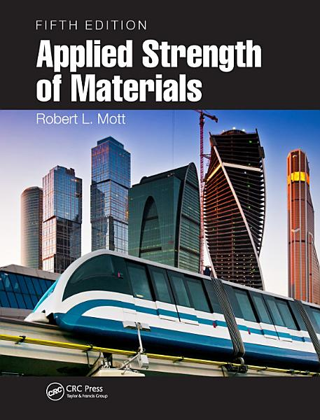 Applied Strength of Materials  Fifth Edition PDF