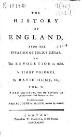 The History of England, from the Invasion of Julius Caesar to the Revolution in 1688: In Eight Volumes, Volume 1