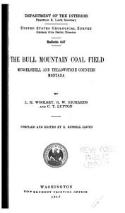 The Bull Mountain Coal Field, Musselshell and Yellowstone Counties, Montana Book