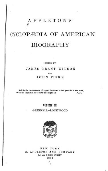 Download Appleton s Cyclop  dia of American Biography  Grinnell Lockwood Book