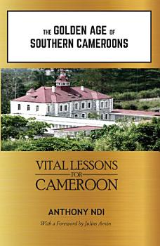 The Golden Age of Southern Cameroons PDF