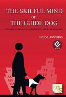 The skilful Mind of the Guide Dog PDF