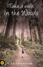 Take a walk in the woods