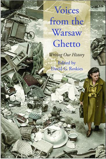 Voices from the Warsaw Ghetto PDF