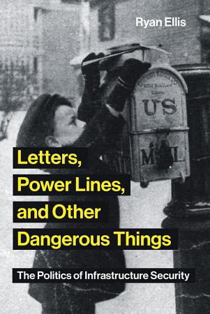 Letters  Power Lines  and Other Dangerous Things PDF