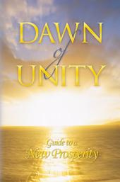Dawn of Unity: Guide to a New Prosperity