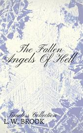 The Fallen Angels Of Hell: Timeless Collection