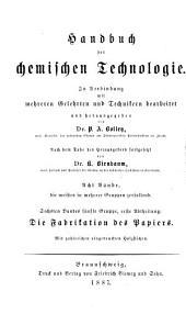 Handbuch der chemischen Technologie: in Verbindung mit mehreren Gelehrten und Technikern, Band 6,Teil 1