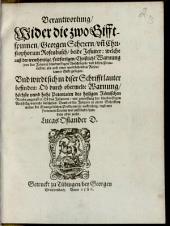 Verantwortung, Wider die zwo Gifftspinnen, Georgen Scherern, un[n] Christophorum Rosenbusch, beide Jesuiter